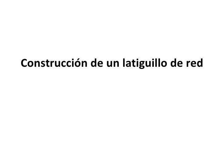 Construcción de un latiguillo de red