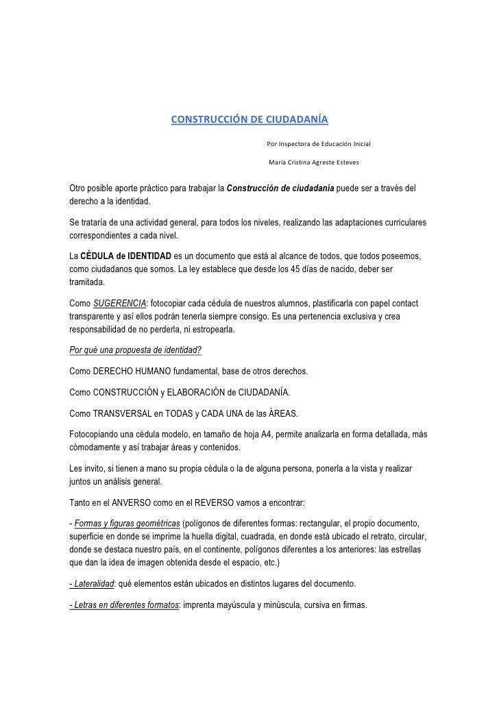 CONSTRUCCIÓN DE CIUDADANÍA                                                           Por Inspectora de Educación Inicial  ...