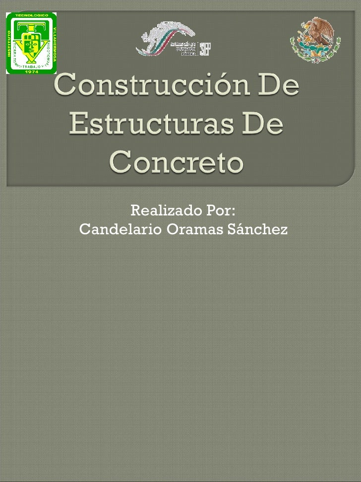 Construcción de estructuras de concreto 1