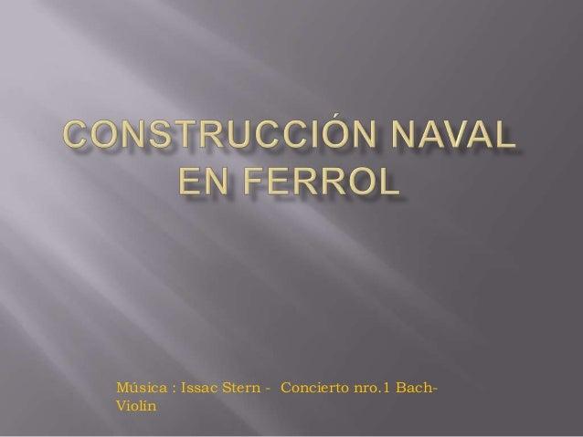 Construcción naval en ferrol