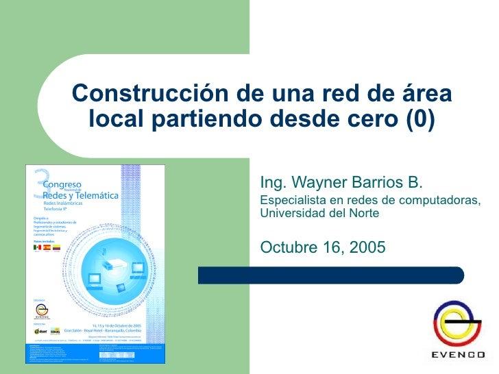 Construcción de una Red de Area Local de Cero