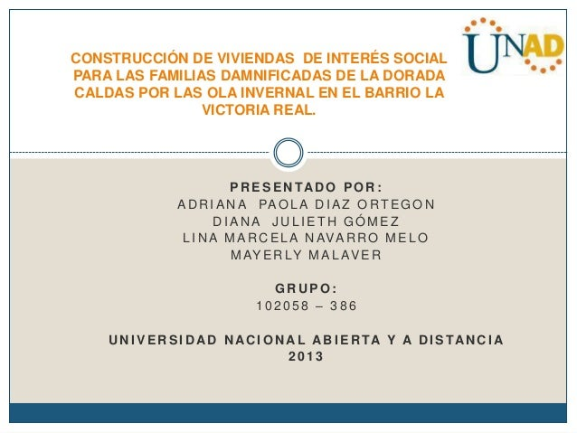 CONSTRUCCIÓN DE VIVIENDAS DE INTERÉS SOCIAL PARA LAS FAMILIAS DAMNIFICADAS DE LA DORADA CALDAS POR LAS OLA INVERNAL EN EL ...