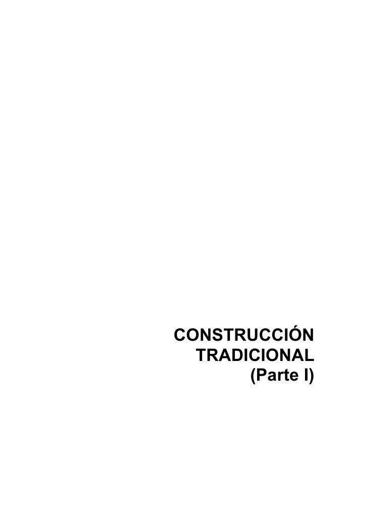 CONSTRUCCION TRADICIONAL (1 PARTE)