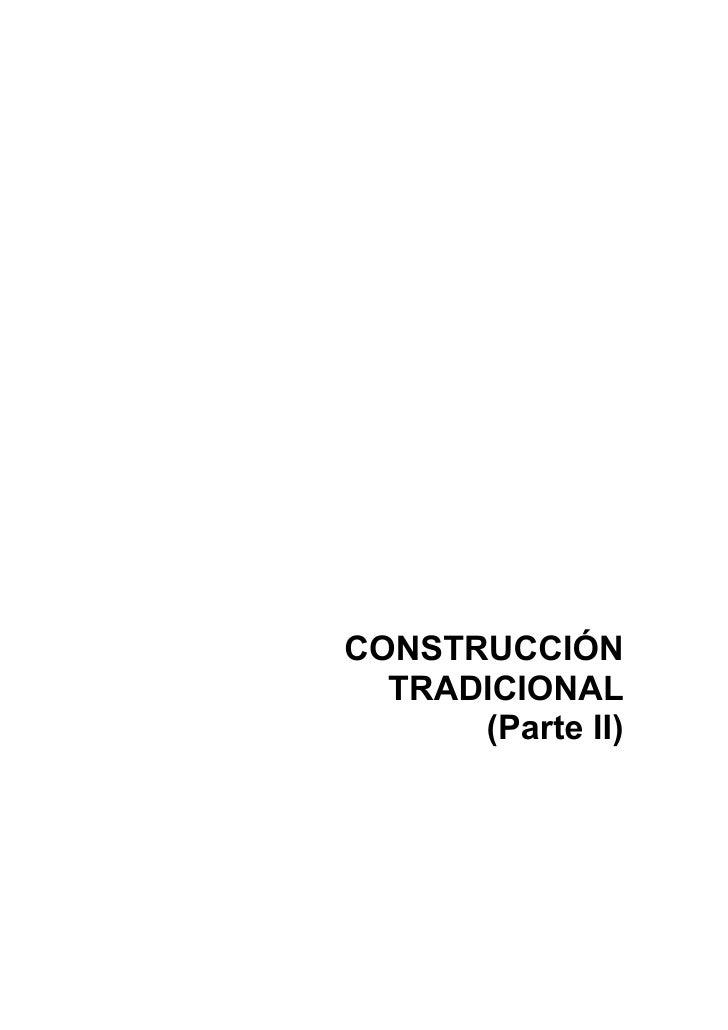 CONSTRUCCION TRADICIONAL (2 PARTE)