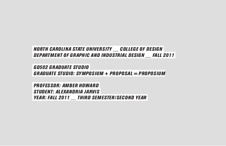 NORTH CAROLINA STATE UNIVERSITY __ COLLEGE OF DESIGNDEPARTMENT OF GRAPHIC AND INDUSTRIAL DESIGN __ FALL 2011GD502 GRADUATE...