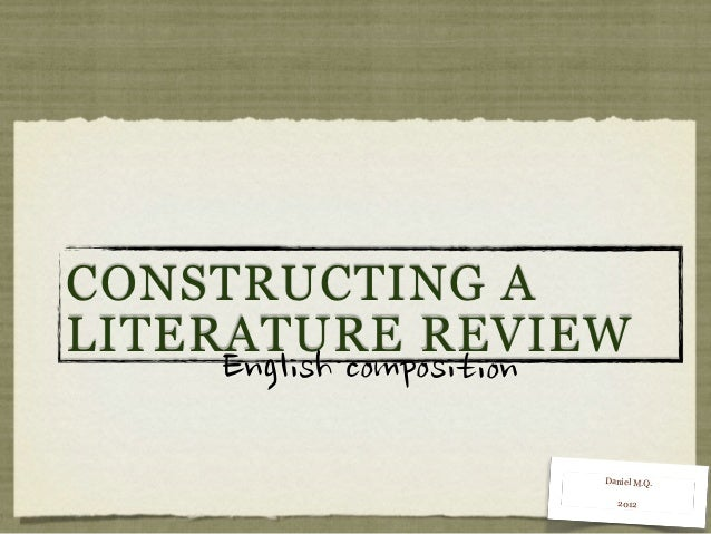 CONSTRUCTING ALITERATURE REVIEW     English