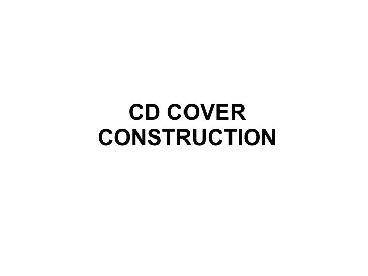 CD COVERCONSTRUCTION