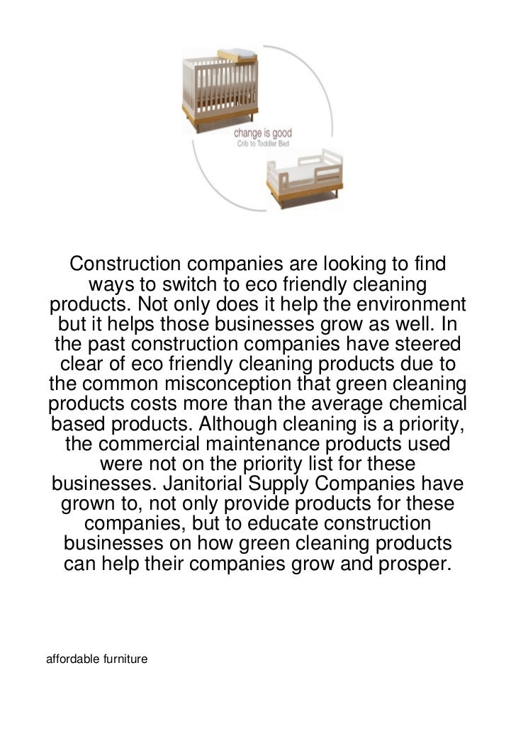 Construction companies are looking to find      ways to switch to eco friendly cleaningproducts. Not only does it help the...