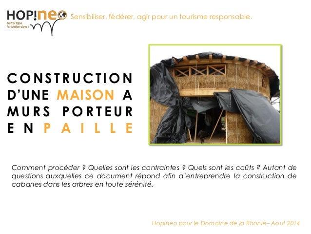 Ensemble pour un tourisme responsable  CONSTRUCTION D'UNE MAISON A MURS PORTEUR ENPAILLE  Sensibiliser, fédérer, agir pour...