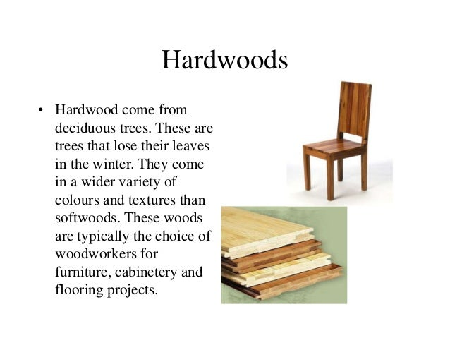 Construction Materials Hardwoods And Softwoods