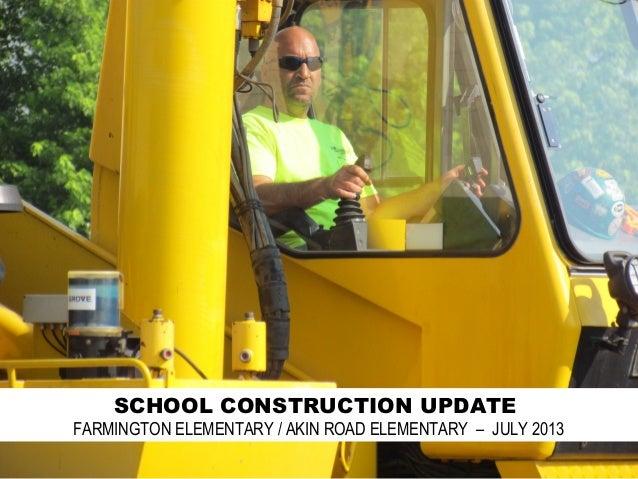 Akin Road / Farmington Elementary Construction 2013
