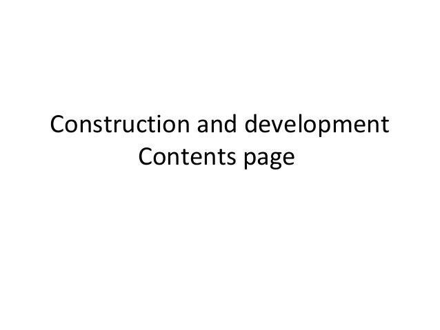 Construction and development  contents page