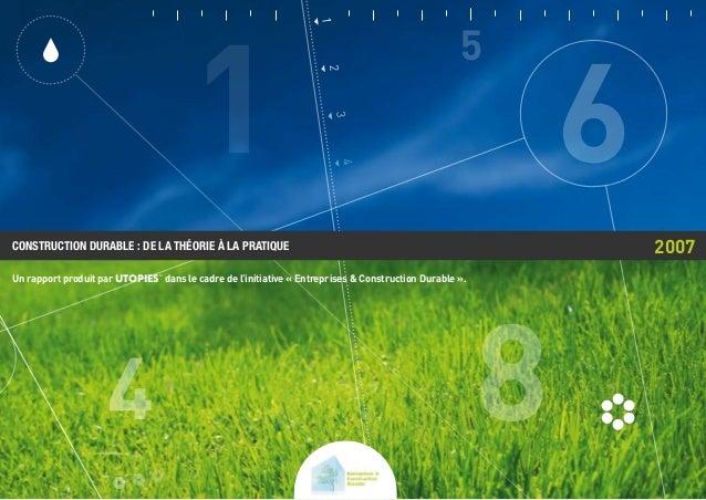 1 4 3 2 Un rapport produit par UTOPIES© dans le cadre de l'initiative « Entreprises & Construction Durable ». Construction...