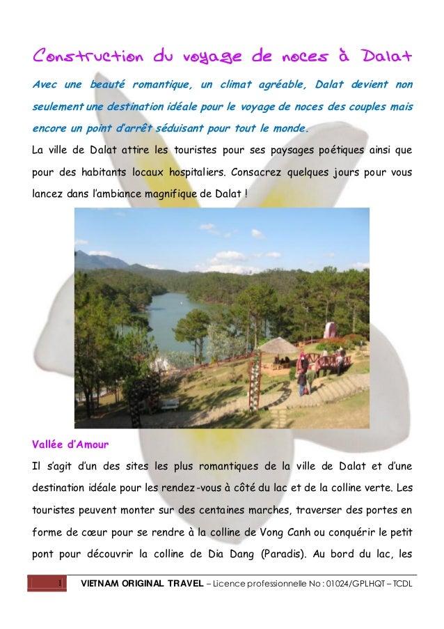 1 VIETNAM ORIGINAL TRAVEL – Licence professionnelle No : 01024/GPLHQT – TCDL Construction du voyage de noces à Dalat Avec ...