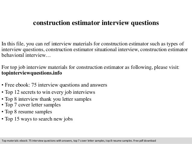 construction estimator interview questionsconstruction estimator interview questions in this file  you can ref interview materials for construction estimator