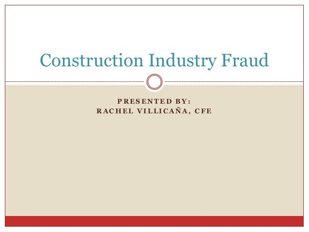 11/22/2012 Meeting - Fraud In The Construction Industry