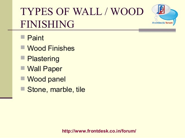 types of wall wood finishing paint wood finishes plastering wall. Black Bedroom Furniture Sets. Home Design Ideas