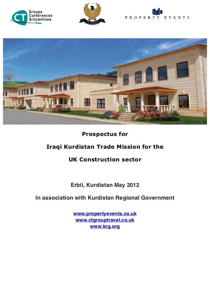 Prospectus for   Iraqi Kurdistan Trade Mission for the           UK Construction sector            Erbil, Kurdistan May 20...
