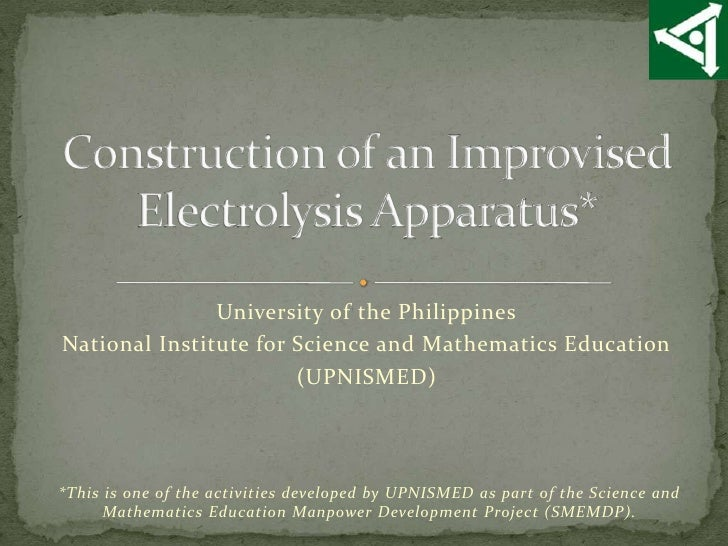 University of the PhilippinesNational Institute for Science and Mathematics Education                       (UPNISMED)*Thi...