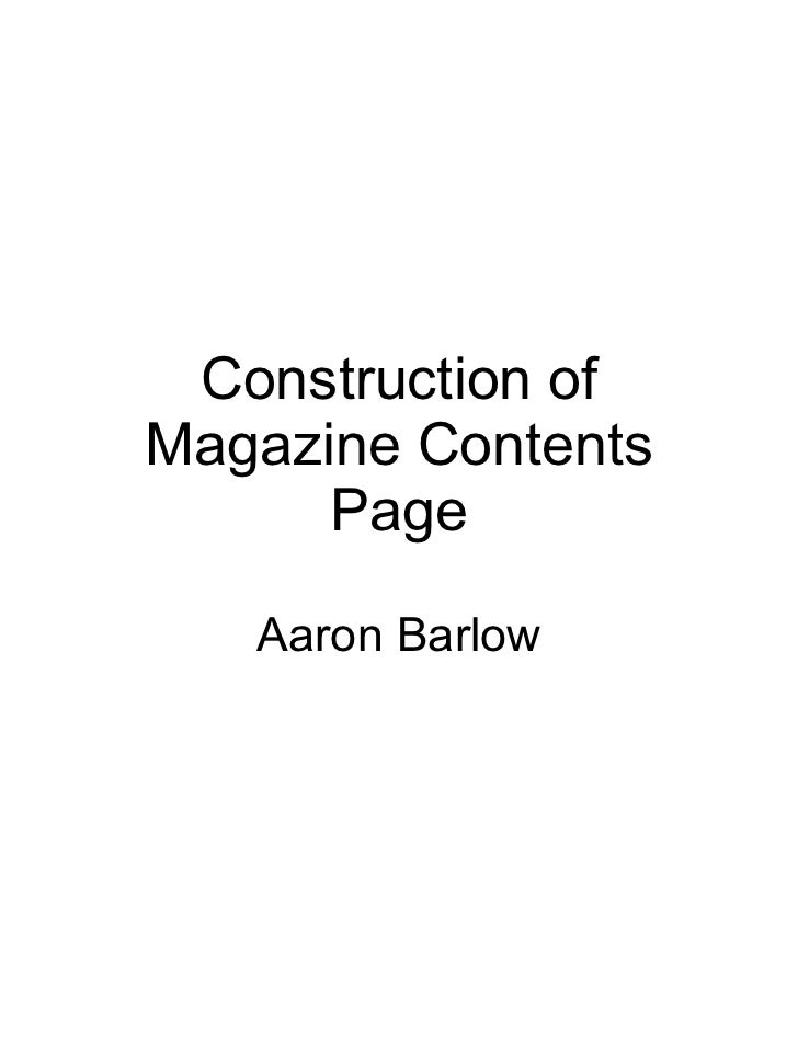Construction of Magazine Contents Page Aaron Barlow