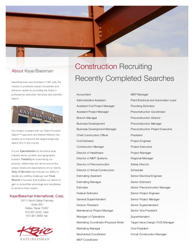 About Kaye/Bassman                                                    Construction Recruiting Kaye/Bassman was founded in ...