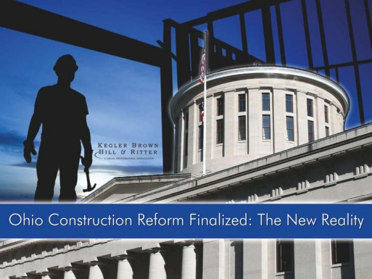 Ohio Construction Reform Finalized- The New Reality