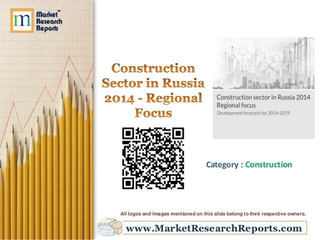 Construction Sector in Russia 2014 - Regional Focus