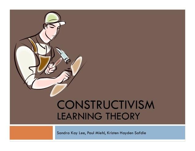Constructivism - LDT EDCI 513