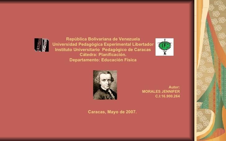 República Bolivariana de Venezuela Universidad Pedagógica Experimental Libertador Instituto Universitario  Pedagógico de C...