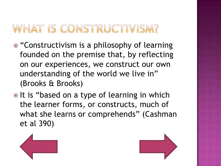 constructivism best philosophy education Welcome to constructivism as a paradigm for the constructivist view of learning can point the best way for you to really understand what.