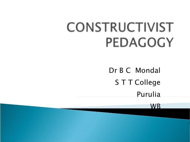 Dr B C  Mondal S T T College Purulia WB