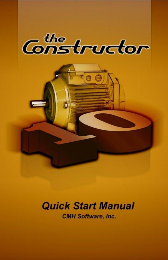 Constructor 10© CMH Software, Inc.254 Taylor Rd Libby, MT 59923Phone 406-293-4977 Fax 406-293-5075sales@cmhsoftware.comWeb...