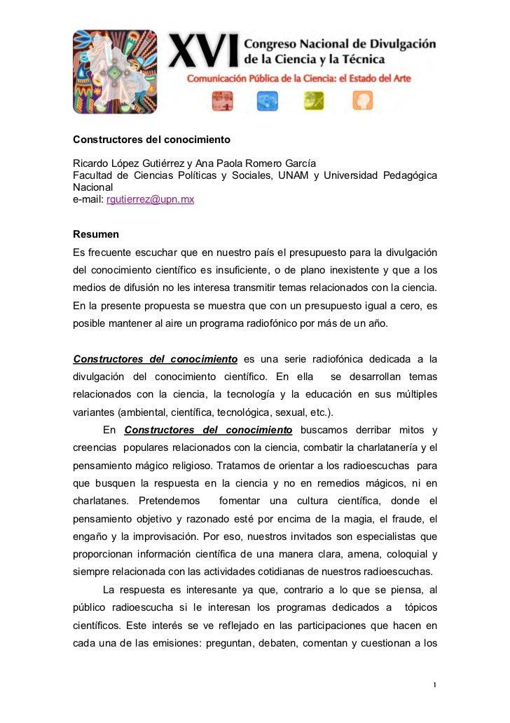 Constructores del conocimientoRicardo López Gutiérrez y Ana Paola Romero GarcíaFacultad de Ciencias Políticas y Sociales, ...