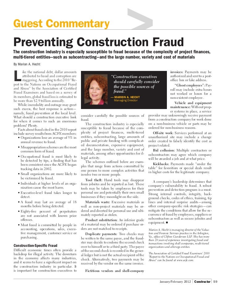 Guest CommentaryPreventing Construction FraudThe construction industry is especially susceptible to fraud because of the c...