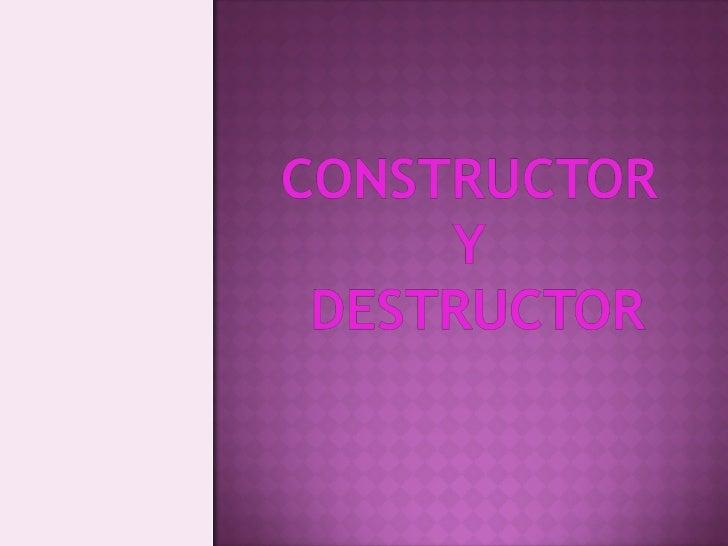 Constructor Y Destructor