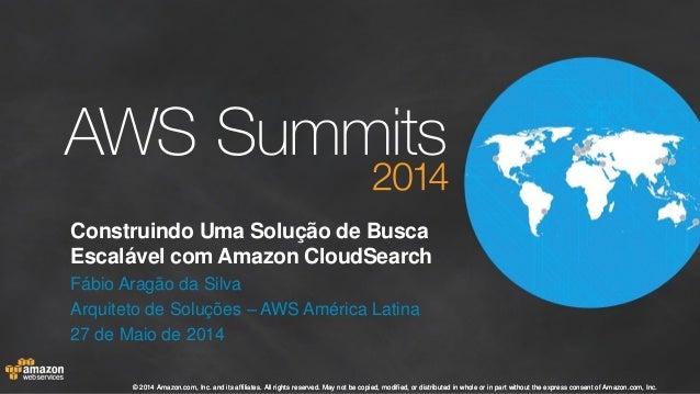 Construindo+uma+solução+de+busca+escalável+na+aws+com+amazon+cloud search+ +final