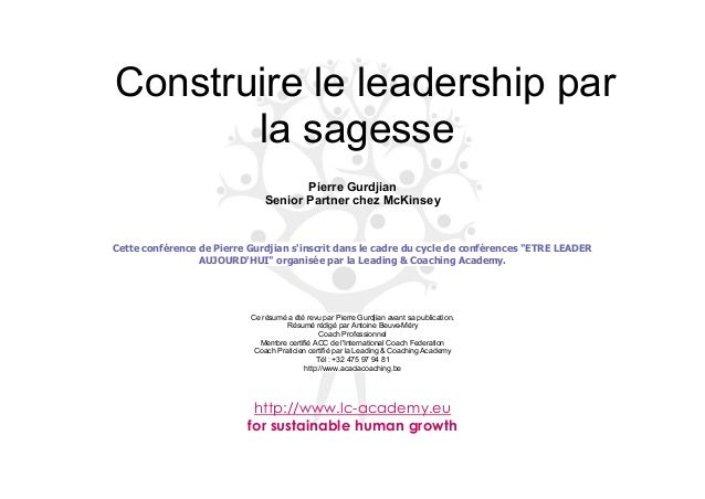 Construire le leadership parla sagessePierre GurdjianSenior Partner chez McKinseyCette conférence de Pierre Gurdjian sinsc...
