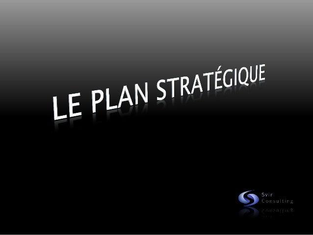 PlanIntroduction          Pour qui ?          Objectif du Plan StratégiqueLa démarche          Les 3 ambitions = 3 niveaux...