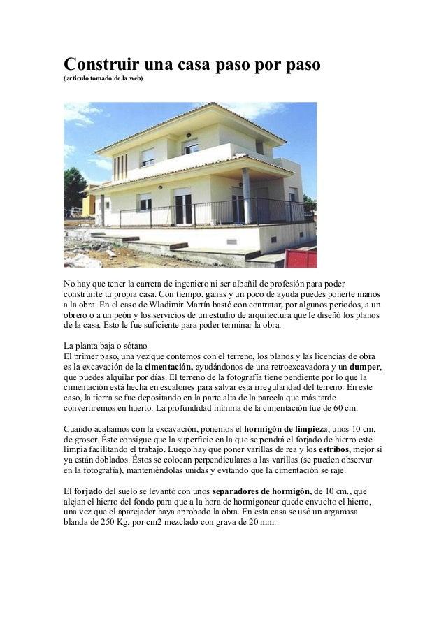 Construir una casa paso a paso for Construccion de casas paso a paso