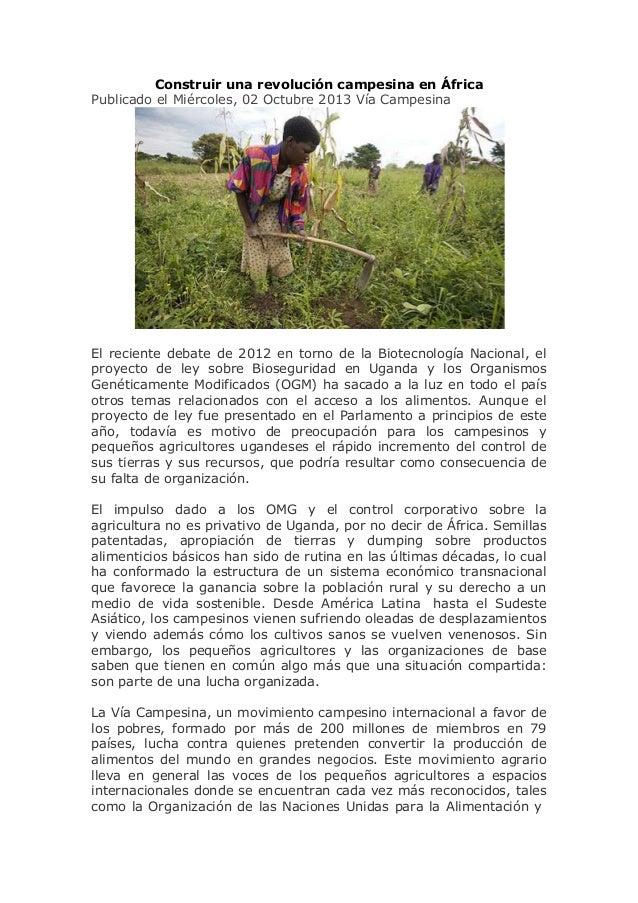 Construir una revolución campesina en África Publicado el Miércoles, 02 Octubre 2013 Vía Campesina El reciente debate de 2...