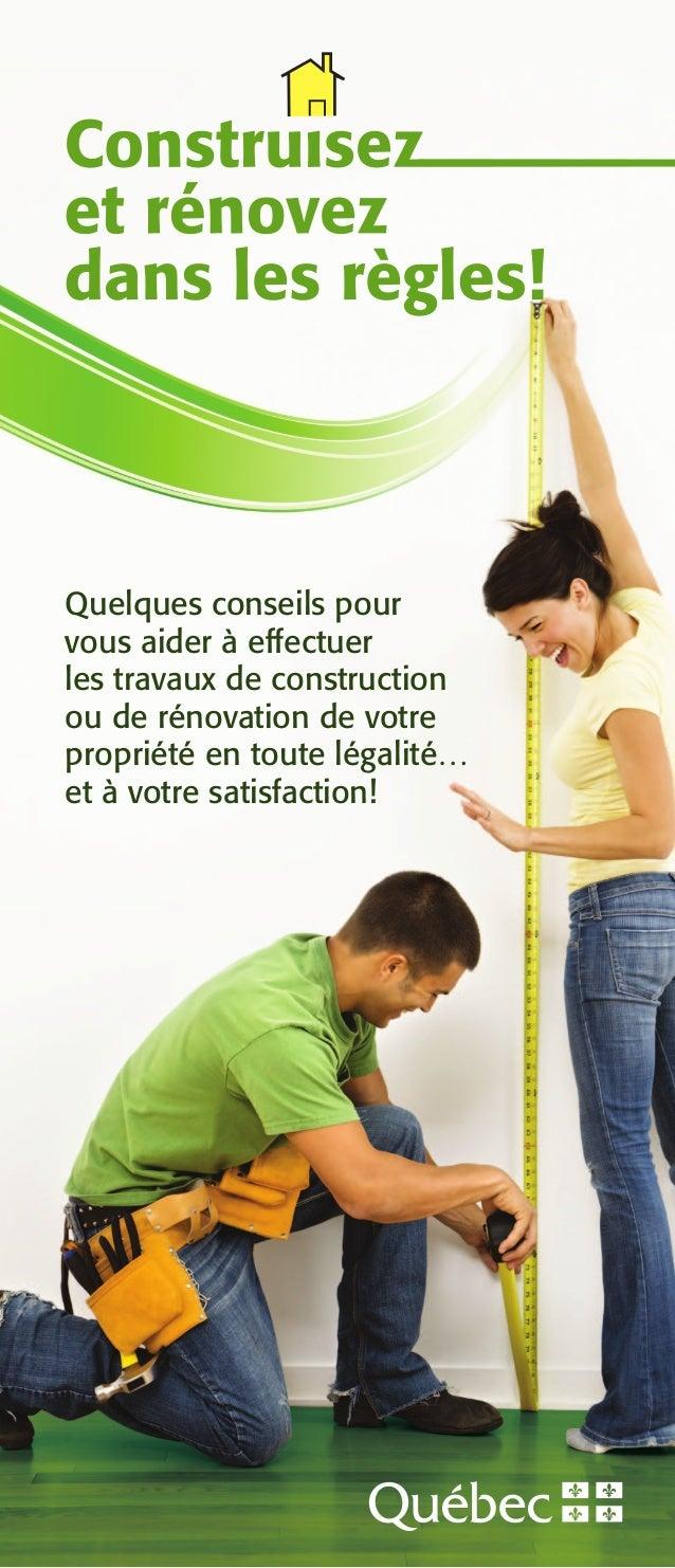 Quelques conseils pour vous aider à effectuer les travaux de construction ou de rénovation de votre propriété en toute lég...