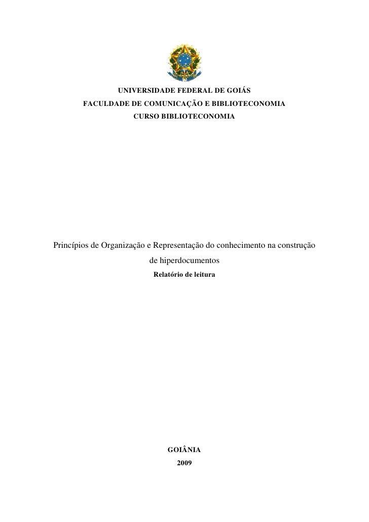 UNIVERSIDADE FEDERAL DE GOIÁS         FACULDADE DE COMUNICAÇÃO E BIBLIOTECONOMIA                      CURSO BIBLIOTECONOMI...
