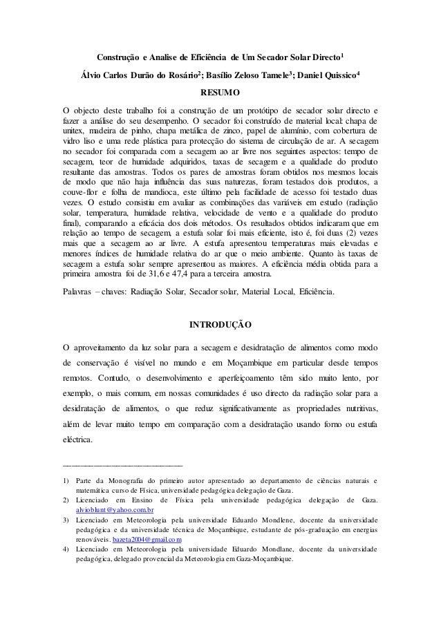 Construção e Analise de Eficiência de Um Secador Solar Directo1 Álvio Carlos Durão do Rosário2; Basílio Zeloso Tamele3; Da...