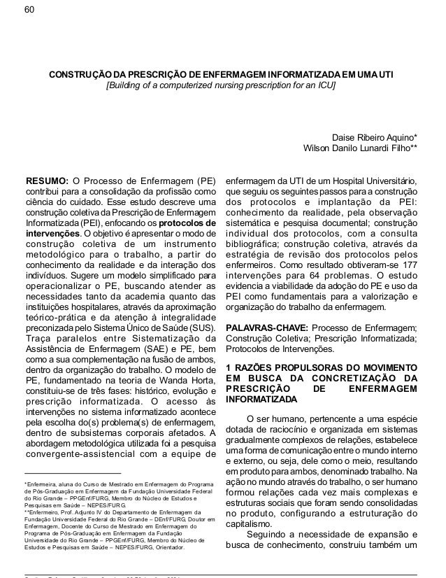 60  CONSTRUÇÃO DA PRESCRIÇÃO DE ENFERMAGEM INFORMATIZADA EM UMA UTI  [Building of a computerized nursing prescription for ...