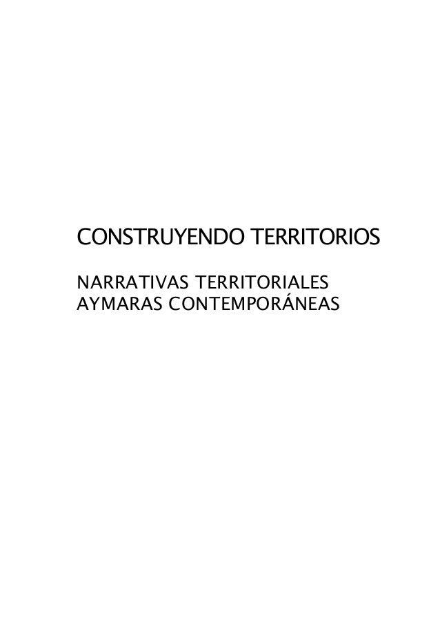 CONSTRUYENDO TERRITORIOSNARRATIVAS TERRITORIALESAYMARAS CONTEMPORÁNEAS