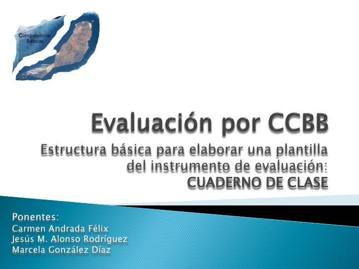 Estructura básica para elaborar una plantilla                    del instrumento de evaluación:                           ...