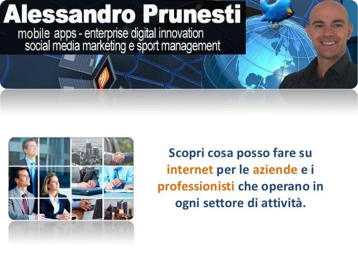 Attività di consulenza di Alessandro Prunesti
