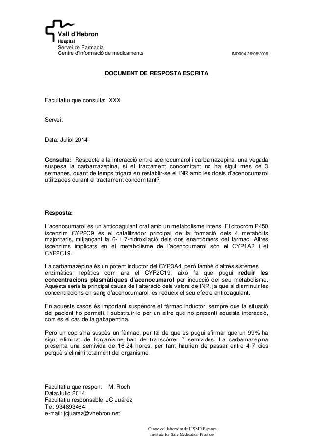IMD004 26/06/2006 Facultatiu que respon: M. Roch Data:Julio 2014 Facultatiu responsable: JC Juárez Tel: 934893464 e-mail: ...