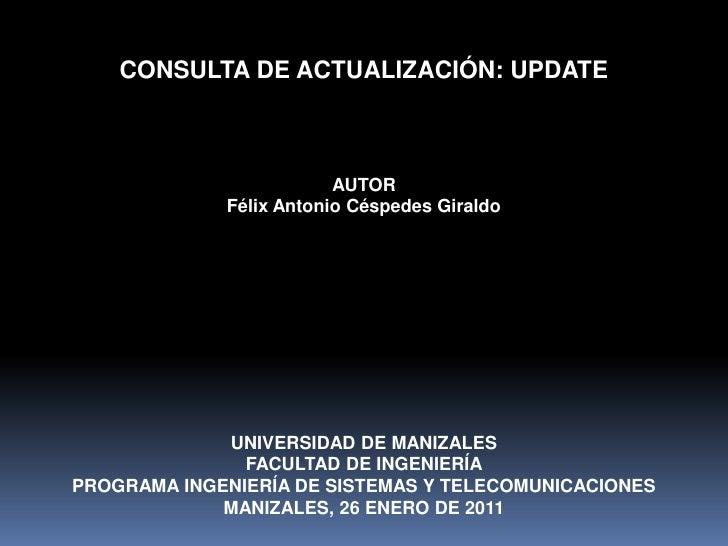 CONSULTA DE ACTUALIZACIÓN: UPDATE