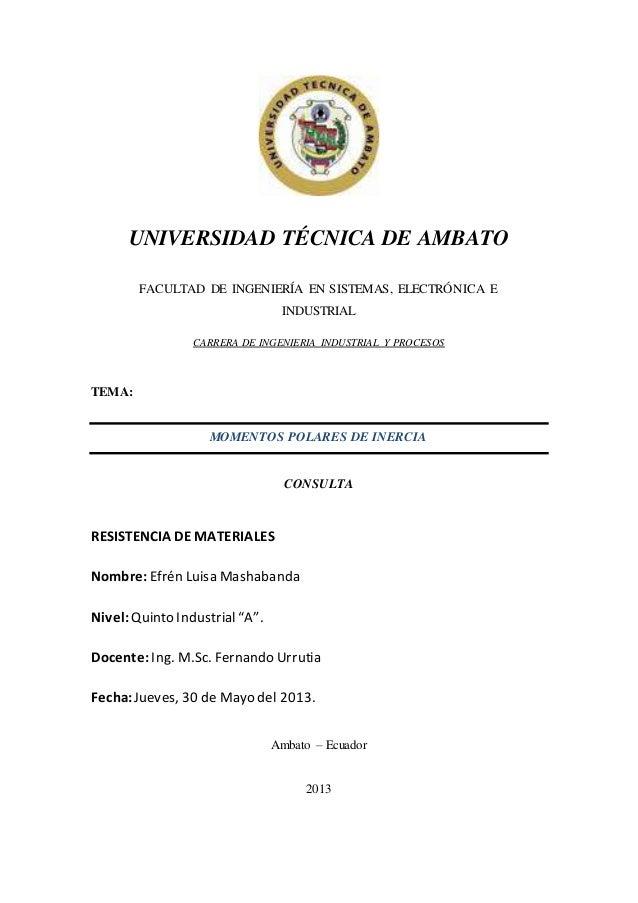 UNIVERSIDAD TÉCNICA DE AMBATO FACULTAD DE INGENIERÍA EN SISTEMAS, ELECTRÓNICA E INDUSTRIAL CARRERA DE INGENIERIA INDUSTRIA...
